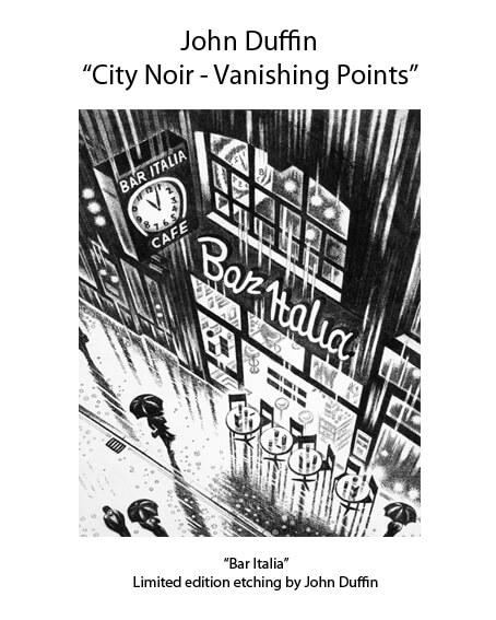 """John Duffin : """"City Noir - VAnishing Points"""""""
